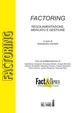 Factoring. Regolamentazione, mercato e gestione