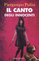 Il  canto degli innocenti. I canti del male. Vol. 1