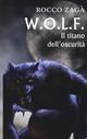 W.O.L.F. Il titano dell'oscurità