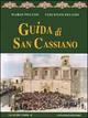 Guida di San Cassiano