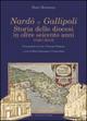 Nardò e Gallipoli. Storia delle diocesi in oltre seicento anni (1387-2013)