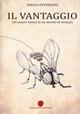 Il  vantaggio (di essere mosca in un mondo di stronzi)