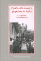 Guida alla musica popolare in Italia. Vol. 2: Repertori.