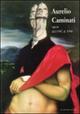 Aurelio Caminati. Opere dal 1947 al 1998