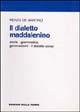 Il  dialetto maddalenino. Storia, grammatica, genovesismi. Il dialetto corso