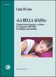 «La bella Afasia». Cinquant'anni di poesia e scrittura in Campania (1960-2010)