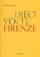 Dieci volte Firenze