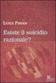 Esiste il suicidio razionale?