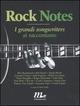 Rock notes. I grandi songwriters si raccontano