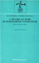L' oeuvre au noir di Marguerite Yourcenar. Lettura critica socio-estetica