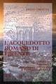 L' acquedotto romano di Firenze