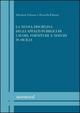 La  nuova disciplina degli appalti pubblici di lavori, forniture e servizi in Sicilia. Volume di aggiornamento: «Le novità negli appalti