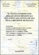 Il  testo coordinato delle leggi regionali relative agli enti locali nella Regione Siciliana. Con CD-ROM