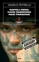 Napoli nera: Cane rabbioso-Nazi paradise