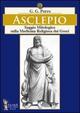 Asclepio. Saggio mitologico sulla medicina religiosa dei greci