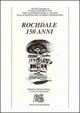Rochdale 150 anni. Atti del Convegno. Ediz. italiana e inglese