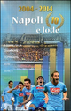 2004-2014 Napoli 10 e lode