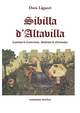 Sibilla D'Altavilla. Contessa di Conversano, duchessa di Normandia