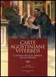 Carte agostiniane viterbesi. Il fondo della SS. Trinità (secoli XIII-XIV)