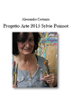 Progetto Arte 2015. Sylvie Poinsot