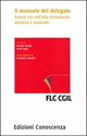 Il  manuale del delegato. Essere RSU nell'alta formazione artistica e musicale