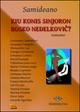 Kiu konis sinjoron bosko Nedelkovi? Testo esperanto