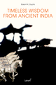 Timeless wisdom from ancient India