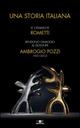Una storia italiana. Le ceramiche Rometti rendono omaggio al designer Ambrogio Pozzi 1931-2012. Roma, 15 ottobre 2014 - 4 gennaio 2015.