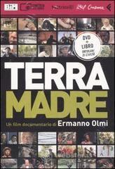 Terra madre. DVD. Con libro - Olmi Ermanno