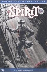 Spirit. Il giorno dei morti - Eisner Will