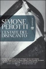 L' estate del disincanto - Perotti Simone