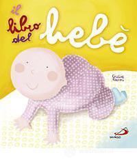Il libro del bebè - Raiconi Cristina