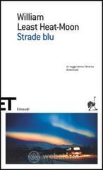 Strade blu - Least Heat Moon William