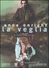 La veglia - Enright Anne