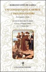 Un condannato a morte. I taglieggiatori. Ediz. italiana e spagnola - Larra Mariano J. de