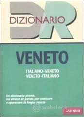 Dizionario veneto. Italiano-veneto, veneto-italiano - Basso Walter