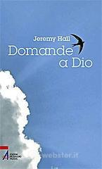 Domande a Dio - Hall Jeremy