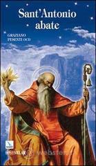 Sant'Antonio Abate. Padre del monachesimo - Pesenti Graziano