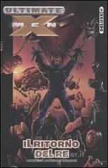 Il ritorno del re. Ultimate X-Men Deluxe - Millar Mark
