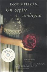 Un ospite ambiguo - Melikan Rose