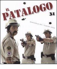 Il patalogo. Annuario del teatro 2008