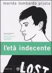 L' età indecente - Lombardo Pijola Marida