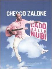 Cado dalle nubi. Con CD Audio - Zalone Checco