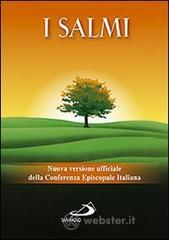 I Salmi. Nuova versione ufficiale della Conferenza Episcopale Italiana