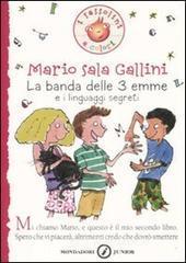 La Banda delle 3 emme e i linguaggi segreti - Sala Gallini Mario