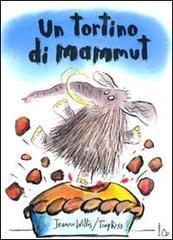 Un tortino di mammut - Willis Jeanne