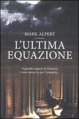 L' ultima equazione - Alpert Mark