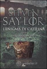L' enigma di Catilina - Saylor Steven