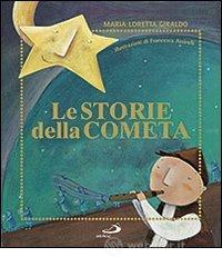 Le storie della cometa - Giraldo M. Loretta