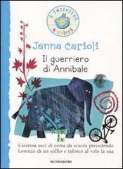 Il guerriero di Annibale - Carioli Janna